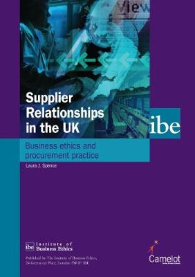 Supplier Relationships in the UK: Business Ethics and Procurement Practice (Paperback)