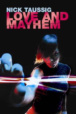 Love and Mayhem (Hardback)