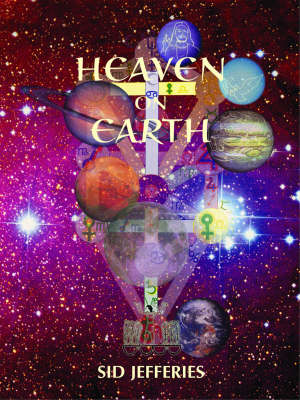 Heaven on Earth: Are Christ and Krishna Really Cosmic Planet Gods (Hardback)