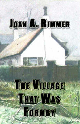 The Village That Was Formby (Paperback)