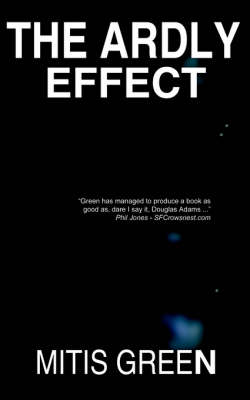The Ardly Effect: Two Moons - One (Paperback)