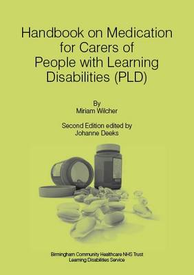 Handbook on Medication for Carers of People with Learning Disabilities (PLD) (Paperback)
