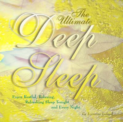 The Ultimate Deep Sleep (CD-Audio)