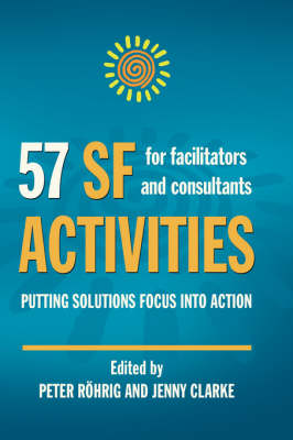 57 SF Activities for Facilitators and Consultants (Hardback)