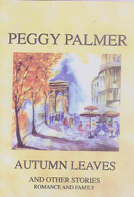 Autumn Leaves and Other Stories: Romance and Family (Paperback)