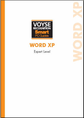 Microsoft Word XP Expert - Voyse Recognition Smart PC Guides (Spiral bound)