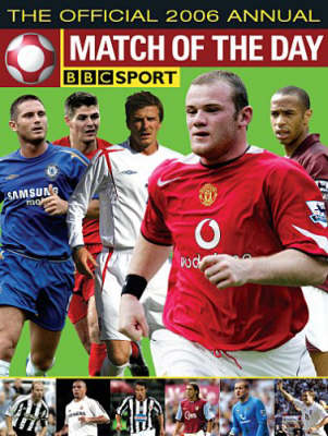 The Match of the Day Football Annual 2006: The World's 100 Top Players Revealed (Hardback)