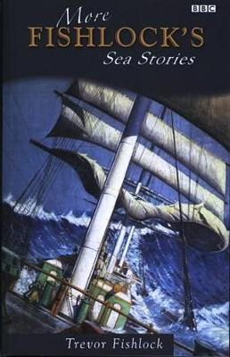 More Fishlock's Sea Stories (Paperback)