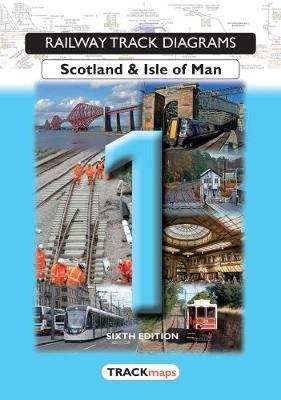 Book 1: Scotland & Isle of Man - Railway Track Diagrams 1 (Paperback)