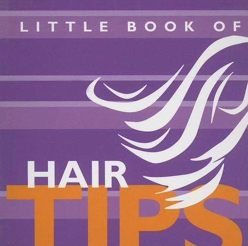 Little Book of Hair Tips (Paperback)