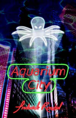 Aquarium City - Aquarium City S. (Paperback)