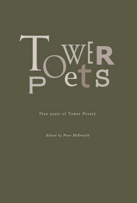 Tower Poets: Five Years of Tower Poetry (Paperback)