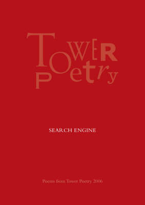 Search Engine 2006: Poems from Tower Poetry (Paperback)