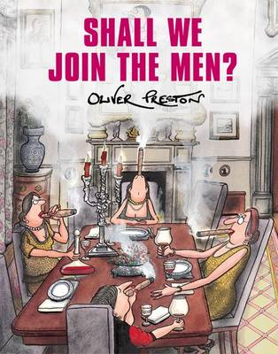 Shall We Join the Men? (Hardback)