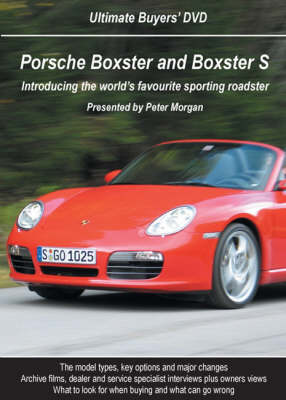 Porsche Boxster and Boxster S - Ultimate Buyers' Guide