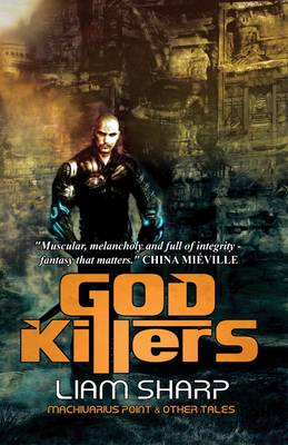 God Killers: Machivarius Point and Other Tales (Paperback)