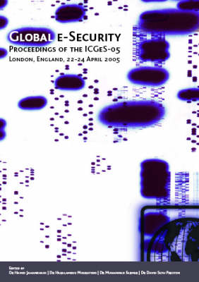 Global E-security: Proceedings of the 1st Annual International Conference (Paperback)