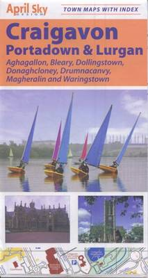 Craigavon: Portadown and Lurgan Street Map - Aghagallon, Bleary, Dollingstown, Donaghcloney, Magheralin and Waringstown - Northern Ireland Town Maps (Sheet map)