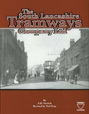 The South Lancashire Tramways Company (Paperback)