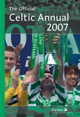 Official Celtic FC Annual 2007 2007 (Hardback)
