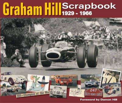 Graham Hill Scrapbook 1929 -1966 - Original Scrapbook (Hardback)