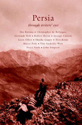 Persia - Through Writers' Eyes (Paperback)