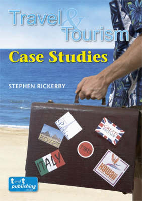 Travel and Tourism Case Studies (Paperback)