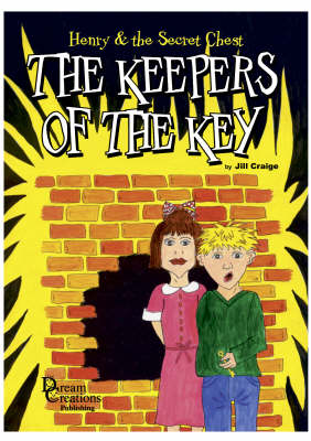 Keepers of the Key - Henry and the Secret Chest S. (Paperback)