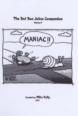 The Dot Doc Jokes Companion: Vol II (Spiral bound)