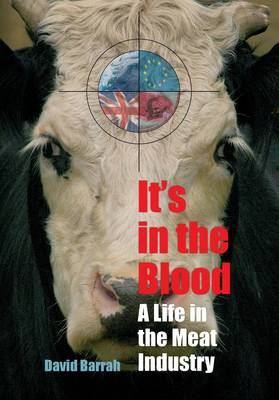 It's in the Blood: A Life in the Meat Industry (Paperback)