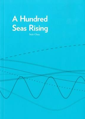 A Hundred Seas Rising: Suki Chan (Paperback)