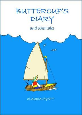 Buttercup's Diary and Other Tales (Paperback)