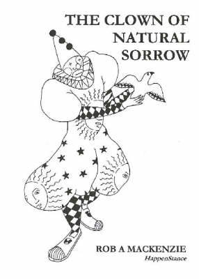 The Clown of Natural Sorrow (Paperback)