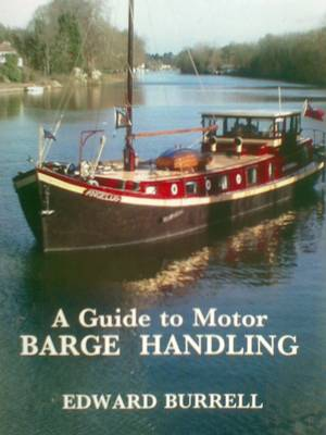 A Guide to Motor Barge Handling (Spiral bound)