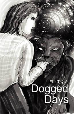 Dogged Days (Paperback)