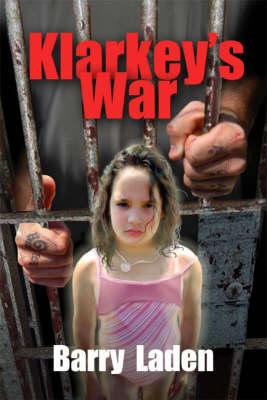 Klarkey's War (Paperback)