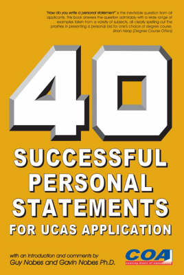 40 Successful Personal Statements: For UCAS Application (Paperback)