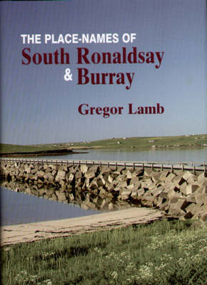 The Place-names of South Ronaldsay and Burray (Hardback)