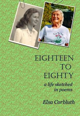 Eighteen to Eighty: A Life Sketched in Poems (Paperback)