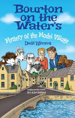 Bourton on the Water's Mystery of the Model Village: Mystery of the Model Village (Paperback)