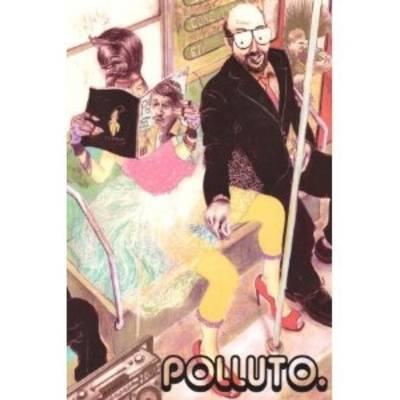Polluto 3: Sex in the Time of VHS (Paperback)