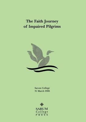 The Faith Journey of Impaired Pilgrims (Paperback)