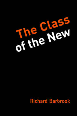 The Class of the New (Paperback)