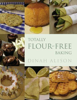 Totally Flour-free Baking (Hardback)