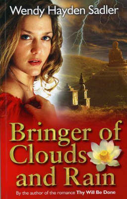 Bringer of Clouds and Rain (Paperback)