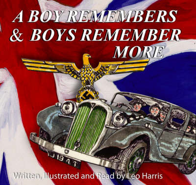 A Boy Remembers and Boys Remember More (CD-Audio)