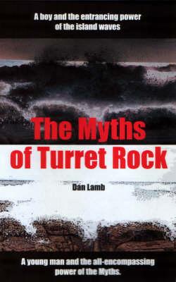 The Myths of Turret Rock (Paperback)