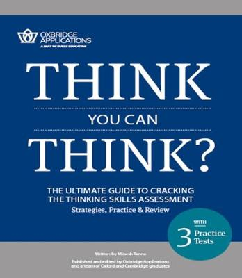 Think You Can Think?: Cracking the Thinking Skills Assessment (Paperback)
