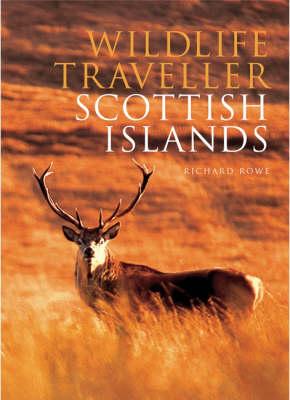 Wildlife Traveller: Scottish Islands (Paperback)