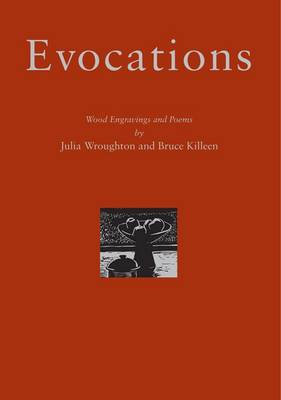 Evocations: Wood Engravings and Poems (Hardback)